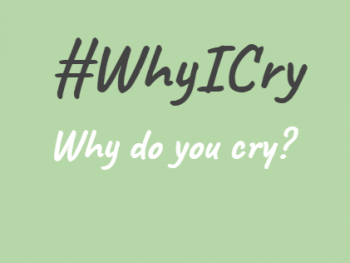Why I Cry Image